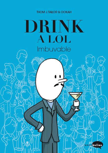 «Drink a lol», après le blog, l'album