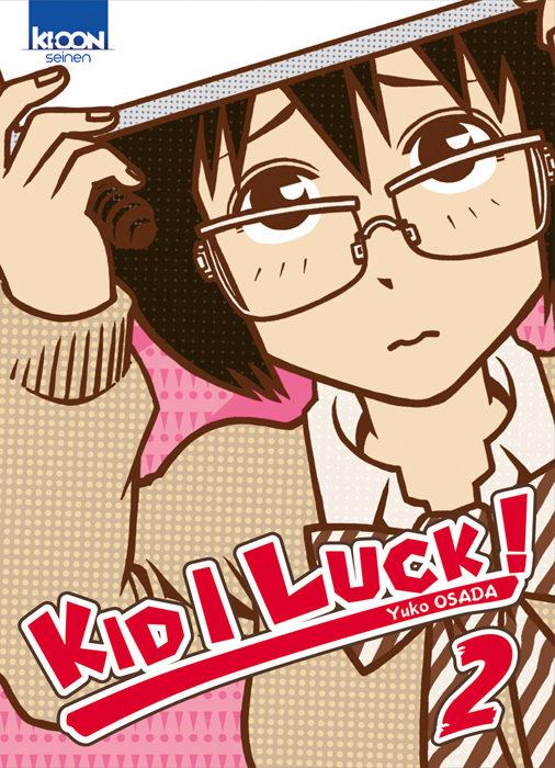 «Kid I Luck» tome 2 : étincelles