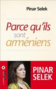 pinar selek - parce quils sont armeniens
