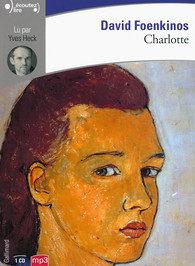 [Écoutez lire] «Charlotte» et «Les souvenirs» de David Foenkinos.