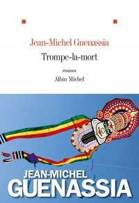 Jean-Michel Guenassia : « Trompe-la-mort », mais pas l'amour