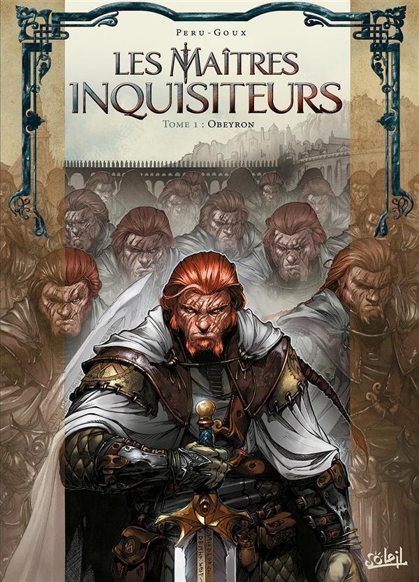 Les Maîtres Inquisiteurs tome 1/6-Obeyron par Péru et Goux