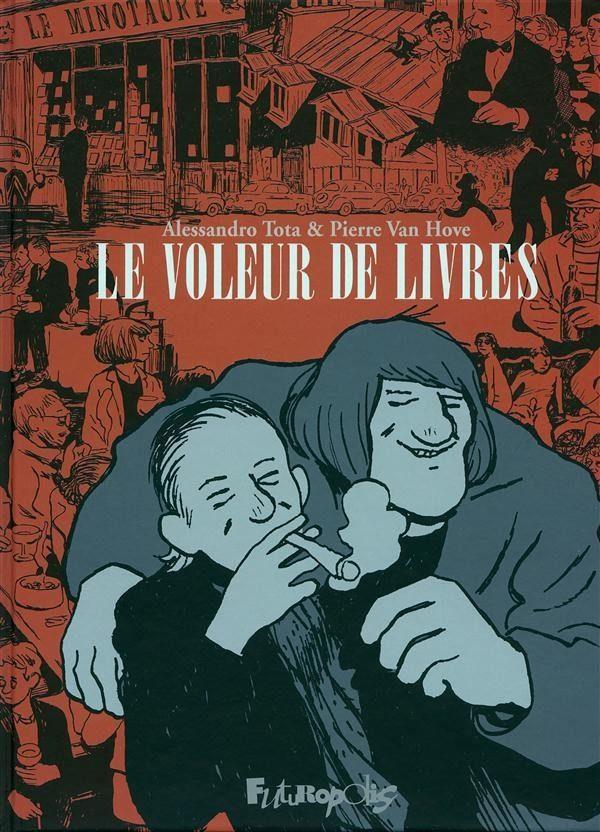 «Le Voleur de livres» d'Alessandro Tota et Pierre Van Hove, la poésie c'est pour les cons…