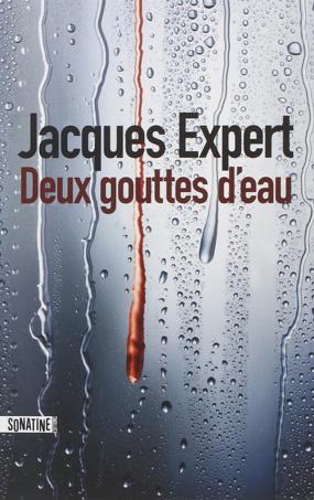 «Deux gouttes d'eau» de Jacques Expert