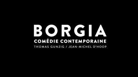 « Borgia, comédie contemporaine » : le texte de la pièce à succès de Thomas Gunzig