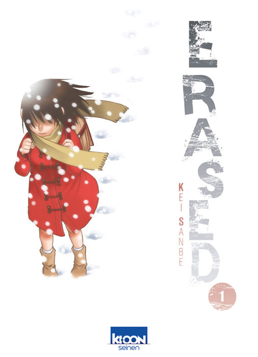 «Erased» Tome 1 : Tout recommencer