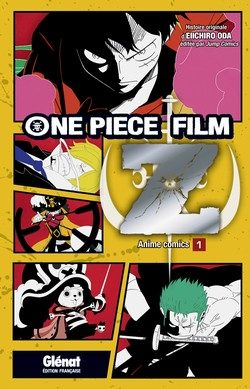 « One Piece Film Z » Tome 1 et 2