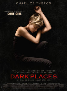 [CRITIQUE] « Dark Places » de Gilles Paquet-Brenner, une nouvelle adaptation de Gillian Flynch