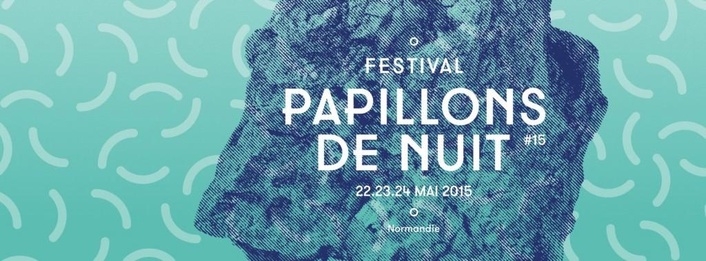 Le festival Papillons de Nuit pour sa 15ème édition