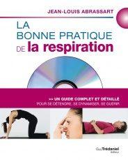 La bonne pratique de la respiration