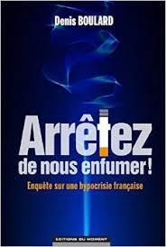Arrêtez de nous enfumer de Denis Boulard