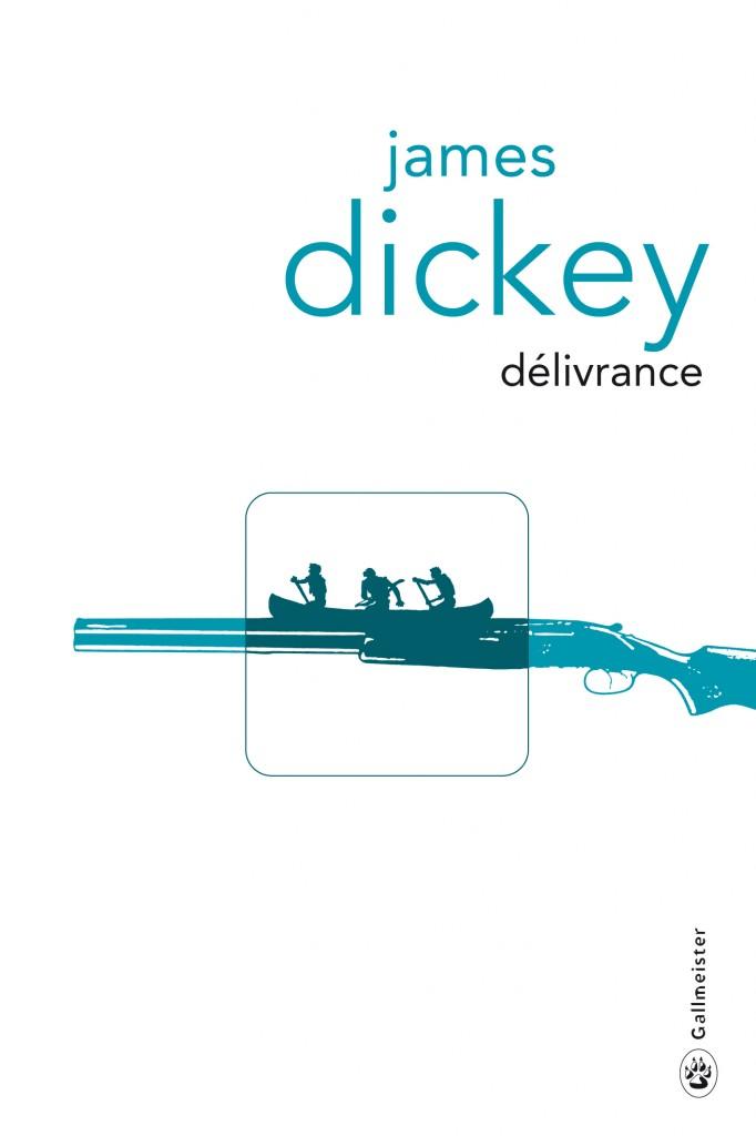 « Délivrance » de James Dickey : retour à la nature sauvage et réveil de la bestialité des hommes… un livre culte en format poche!