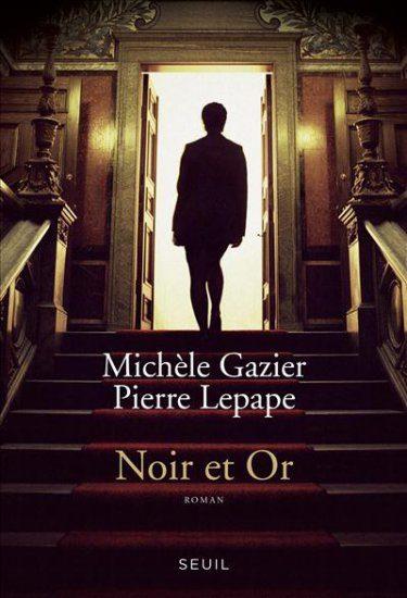 « Noir et Or », de M. Gazier et P. Lepape : expérience réussie