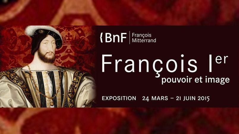 « François Ier, pouvoir et image à la BNF » : un anniversaire royal