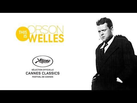[Cannes Classics] « This is Orson Welles » : toute une vie de cinéma