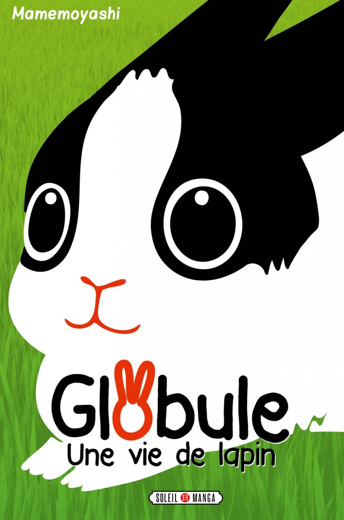 Globule : une vie de Lapin
