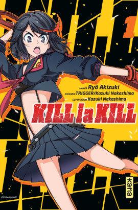 «Kill la Kill» Tome1 : Découverte de l'uniforme « CANON » !