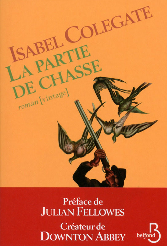 « La Partie de chasse » d'Isabel Colegate : so british !