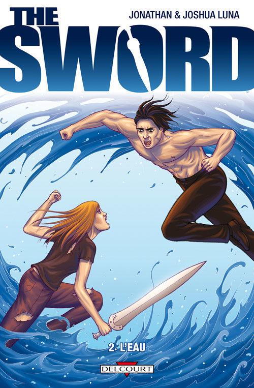 «The Sword tome 2 : l'eau»