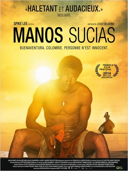 [Critique] «Manos Sucias», ou la belle, mais lancinante opération dans le Pacifique