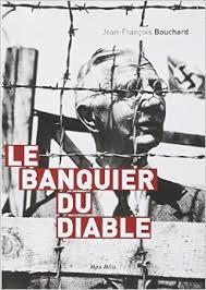 Le banquier du diable de Jean – François Bouchard