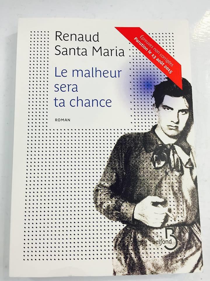 «Le malheur sera ta chance»: Renaud Santa Maria ou le deuil sous le signe de Rimbaud