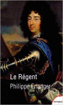 Le Régent de Philippe Erlanger