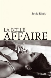 la belle affaire ristic