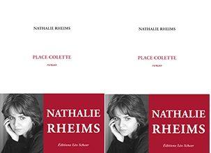 «Place Colette» : premières amours théâtrales par Nathalie Rheims
