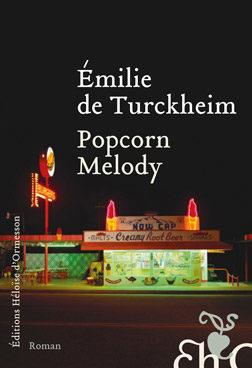 «Popcorn Melody», Emilie de Turckheim peint joyeusement la fin d'un monde