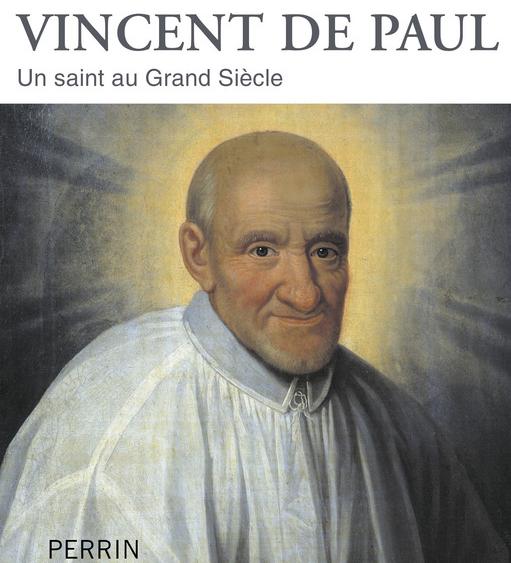 Une biographie de Vincent de Paul, par Marie-Joëlle Guillaume