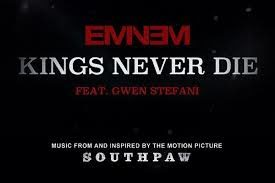 Eminem x Gwen Stefani : «Kings Never Die»