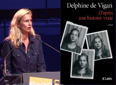 « D'après une histoire vraie » : Delphine de Vigan autobiographe d'une prise de possession