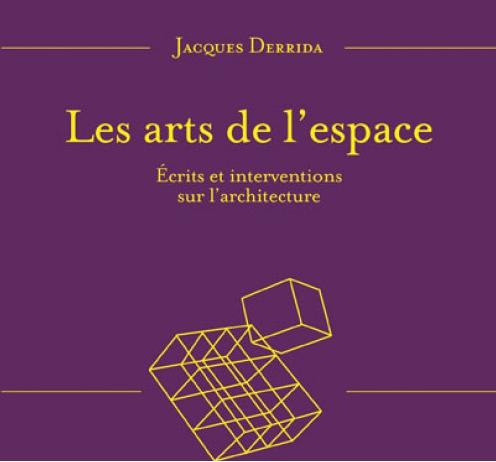 Jacques derrida sur l architecture un recueil - Livre sur l architecture ...