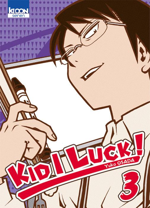 «Kid I Luck» tome 3 : Good ending ?!