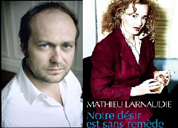 «Notre désir est sans remède», Mathieu Larnaudie transperce la folie de la société du spectacle