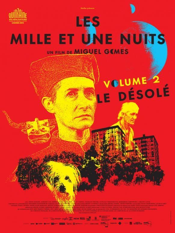 [Critique]»Les Mille et une nuits vol.2 Le Désolé», les larmes et le rire de Miguel Gomes