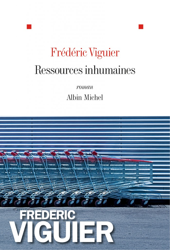 «Ressources inhumaines», un premier roman saisissant de Frédéric Viguier