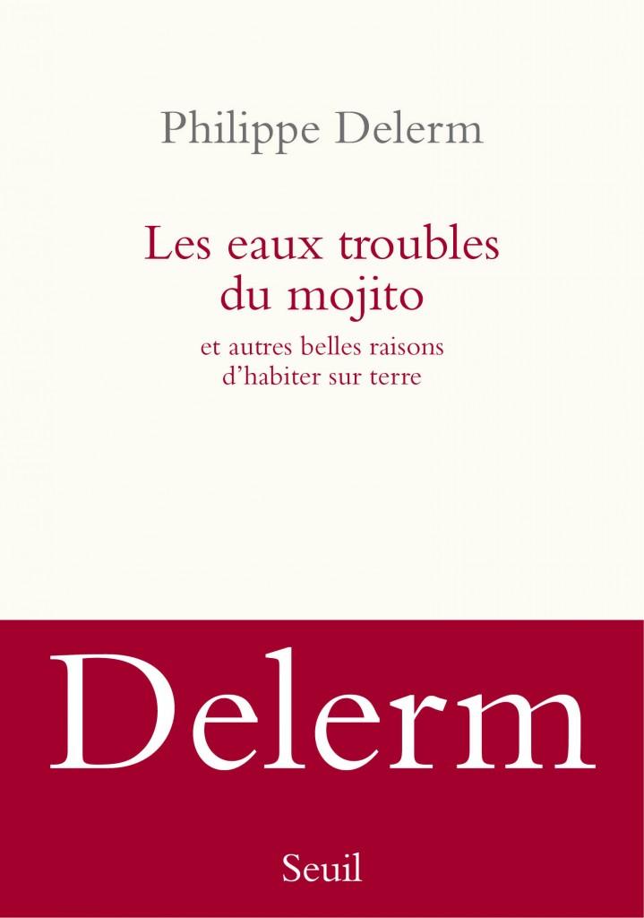 « Les eaux troubles du Mojito » de Philippe Delerm