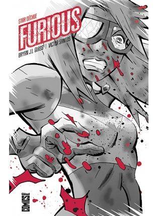 «Furious» Super héros à fleur de peau