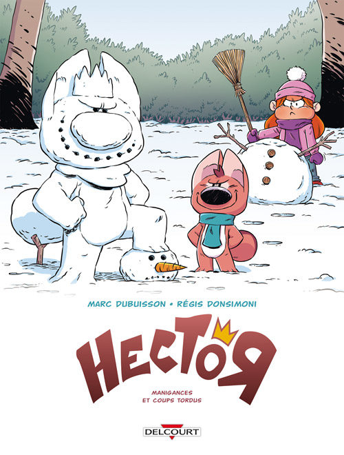 « Hector » Tome 1 : Manigances et Coups tordus