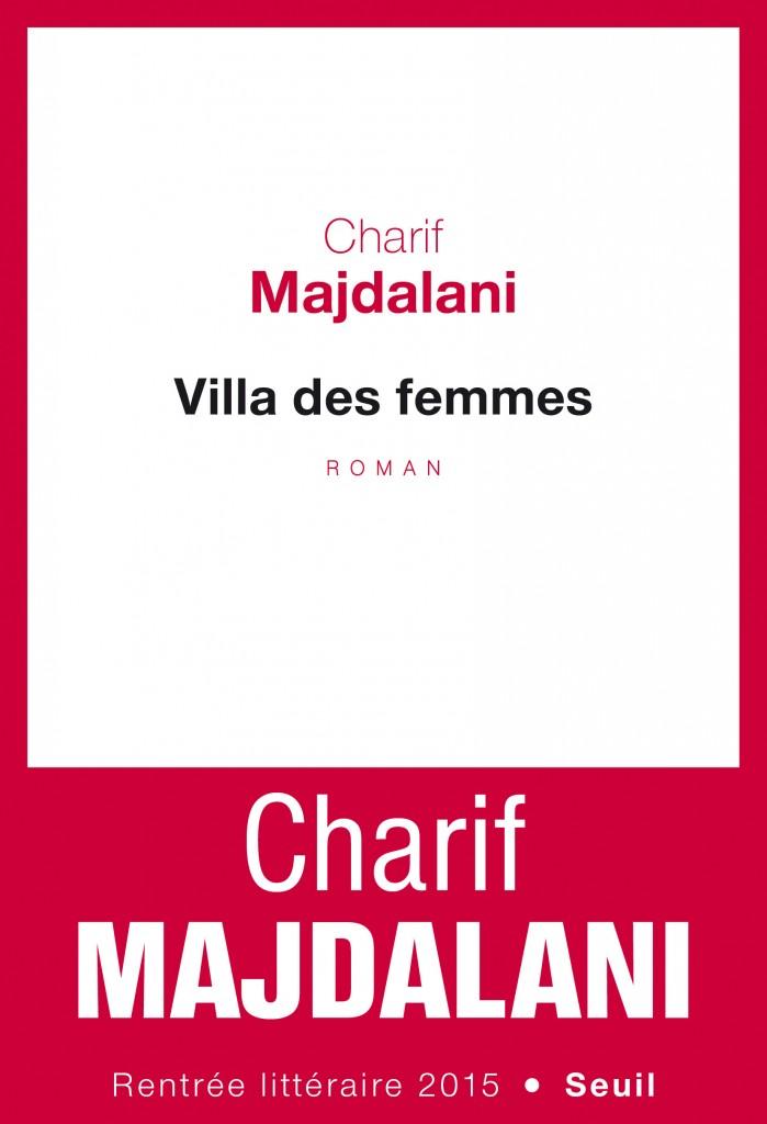 «Villa des femmes», Charif Majdalani livre un récit palpitant