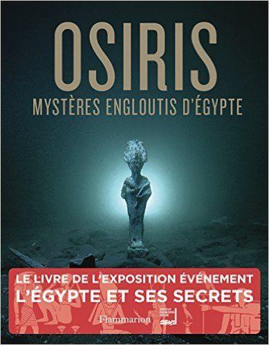 Osiris et le delta du Nil englouti, le livre de l'exposition