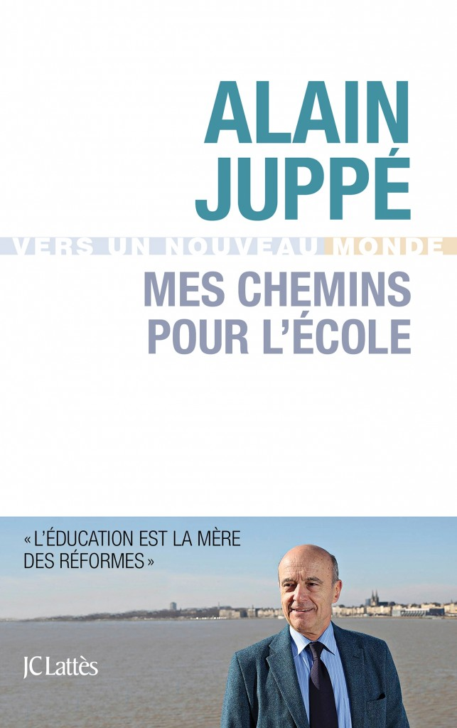 L'horizon flou de l'Education nationale d'Alain Juppé