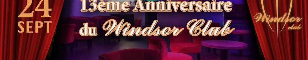 13 ème anniversaire Windsor Club