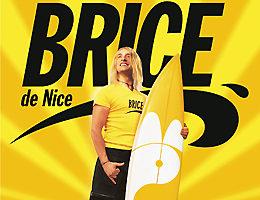 Brice de Nice : Le retour