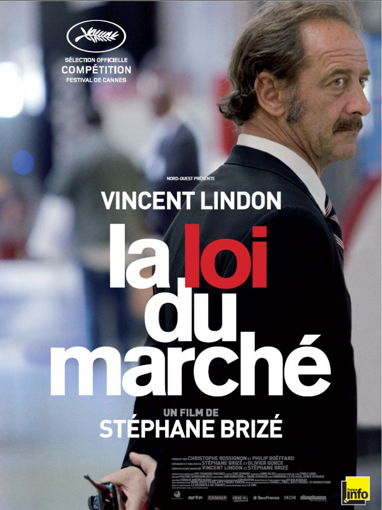 [Critique] DVD « La loi du marché » film social impitoyable de Stéphane Brizé avec Vincent Lindon