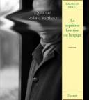 laurent binet fonction du langage