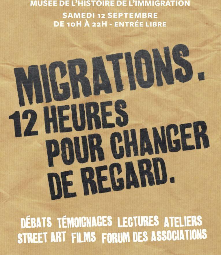 «Migrations : 12 heures pour changer le regard» : évènement culturel citoyen au Musée de l'histoire de l'immigration