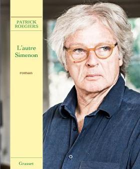 «L'autre Simenon», Patrick Roegiers nous parle du frère du romancier